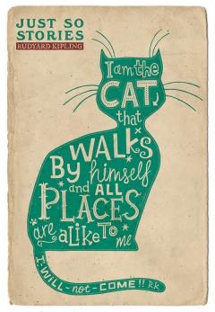 The Cat That Walks By Himself - Rudyard Kipling