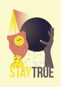 Stay True